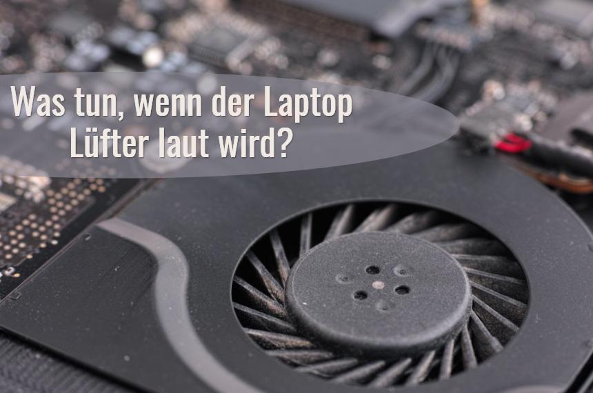 laptop luefter laut