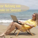 nutzung notebooks im sommer